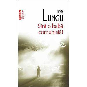Sînt o Babă Comunistă! Ediția 2011 (Top 10+) [Carte de Buzunar]