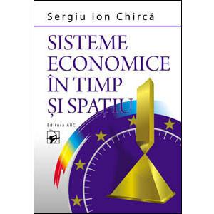 Sisteme Economice în Timp şi Spaţiu
