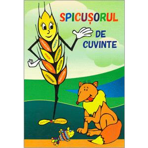 Spicuşorul de Cuvinte: Carte de Lectură pentru Copii