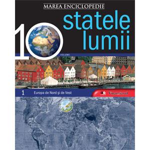 Marea Enciclopedie - Statele Lumii Vol. 1. Europa de Nord şi Europa de Vest