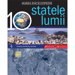 Marea Enciclopedie - Statele Lumii Vol. 6. America de Nord şi America de Sud