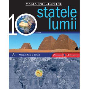 Marea Enciclopedie - Statele Lumii Vol. 8. Africa de Nord şi Africa de Vest