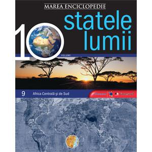 Marea Enciclopedie - Statele Lumii Vol. 9. Africa Centrală şi Africa de Sud