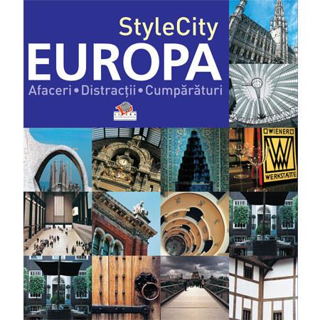 StyleCity EUROPA. Afaceri. Distracţii. Cumparaturi