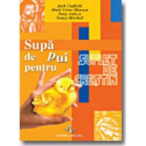 Supa de pui pentru suflet de creștin