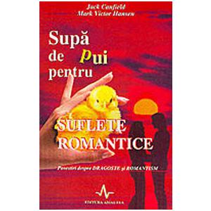 Supa de pui pentru suflete romantice