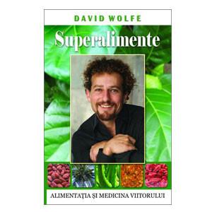 Superalimente. Alimentația și Medicina Viitorului