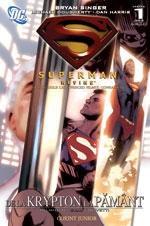 Superman - De la Krypton la Pamant