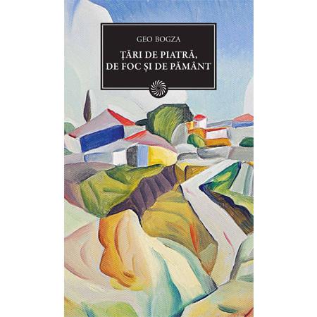 Țări de Piatră, de Foc și de Pământ (BPT, Vol. 137)