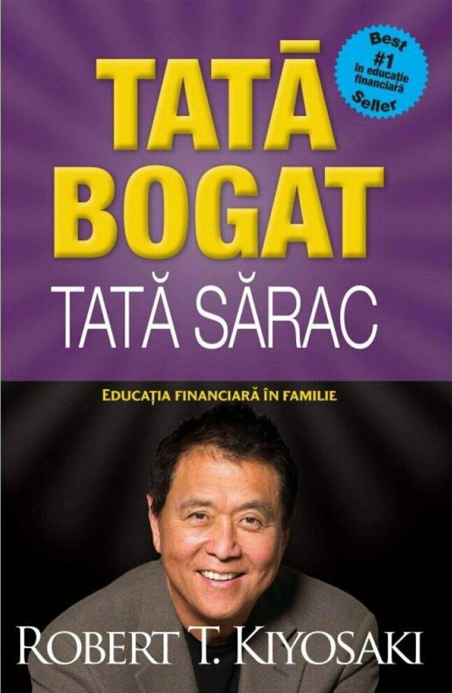 Tată Bogat, Tată Sărac. Educaţia Financiară în Familie