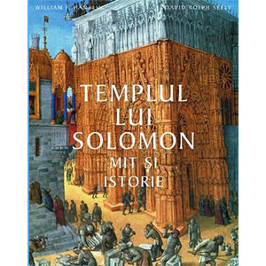 Templul lui Solomon. Mit şi Istorie