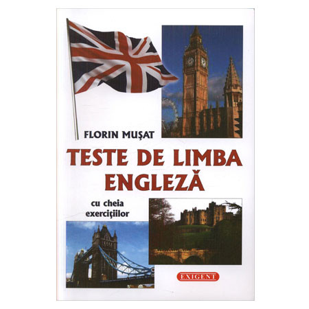 Teste de Limba Engleză cu Cheia Exercitiilor