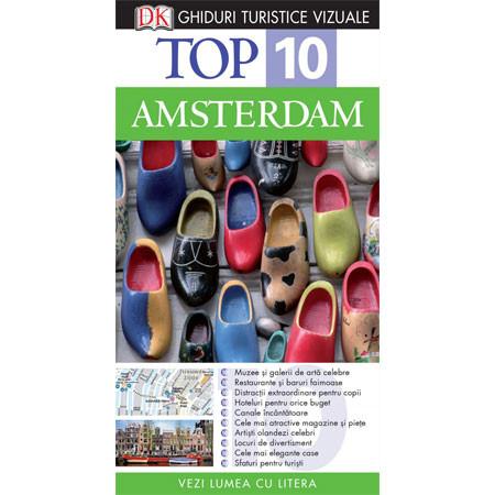 Top 10. Amsterdam. Ghid Turistic Vizual. Ediția a III-a