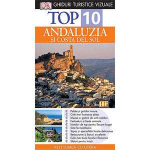 Top 10. Andaluzia și Costa del Sol. Ghid Turistic Vizual. Ediția a II-a