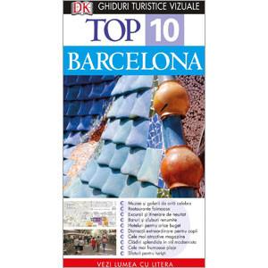 Top 10 Barcelona. Ghid turistic vizual