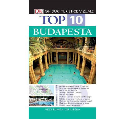 Top 10. Budapesta. Ghid turistic vizual. Ediția a II-a
