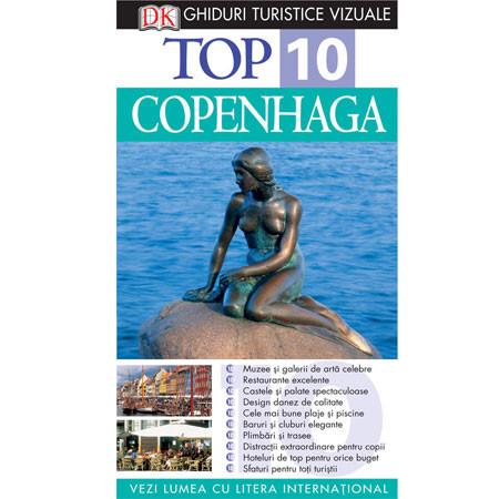 Top 10. Copenhaga. Ghid turistic vizual
