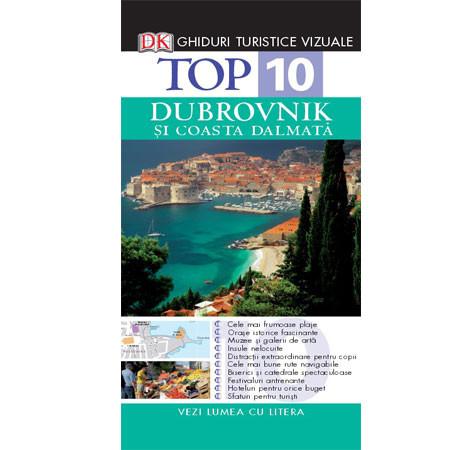 Top 10. Dubrovnik și Coasta Dalmată. Ghid turistic vizual