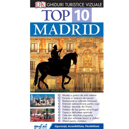 Top 10. Madrid. Ghid turistic vizual