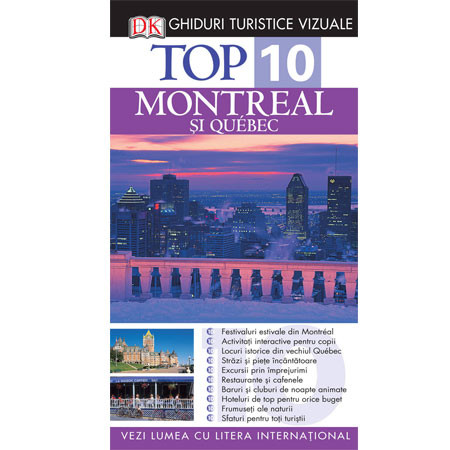 Top 10. Montreal și Québec. Ghid turistic vizual