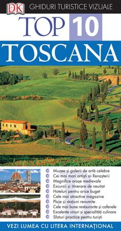 Top 10. Toscana. Ghid turistic vizual