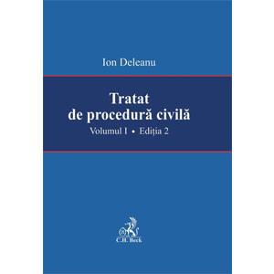 Tratat de procedură civilă. Volumul I