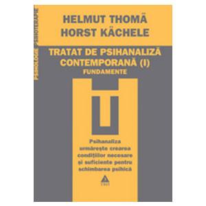 Tratat de psihanaliză contemporană (Vol. I)