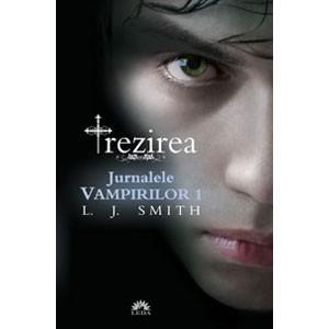 Trezirea. Jurnalele Vampirilor. Vol.1