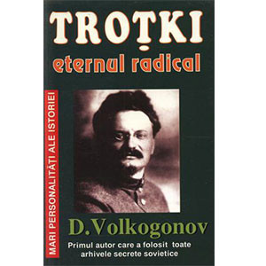 Troţki - Eternul Radical