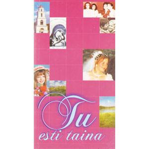 Tu ești Taina: Versuri de Dragoste