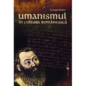 Umanismul în Cultura Românească