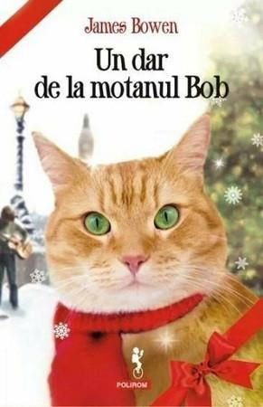 Un dar de la motanul Bob