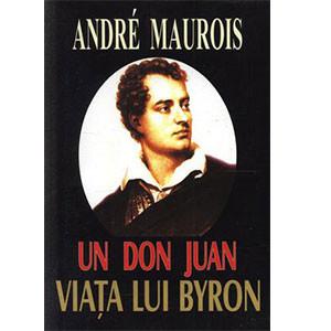 Un Don Juan - Viaţa lui Byron