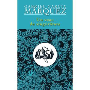 Un Veac de Singurătate. Ediția 2012