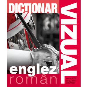 Dicţionar Vizual Englez Român. Ediţia a III-a