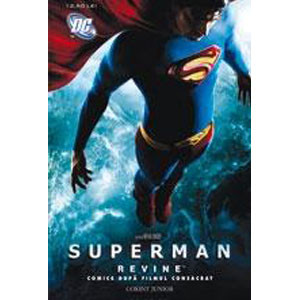 Superman revine! Comics după filmul consacrat
