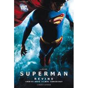 Superman revine! Comics după filmul consacrat