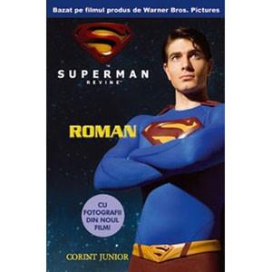 Superman revine! Roman.