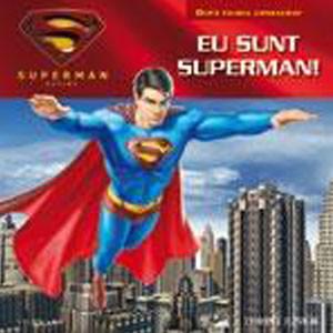 Superman - Eu sunt Superman!