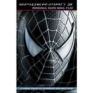 Spider-Man 3 - Romanul după noul film