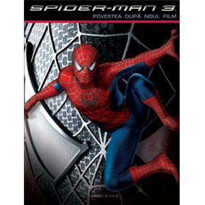 Spider-Man 3 - Povestea după noul film
