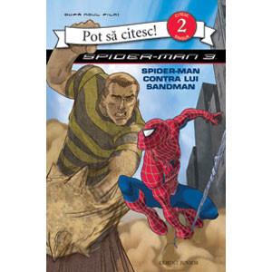 Spider-Man 3 - Pot să citesc! - Spider-Man contra lui Sandman