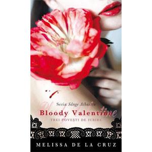 Sânge albastru - Bloody Valentine - Trei povești de iubire