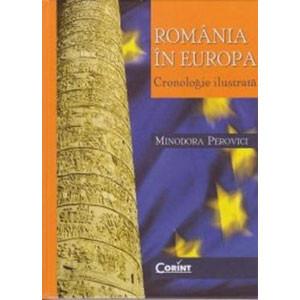 România în Europa. Cronologie ilustrată