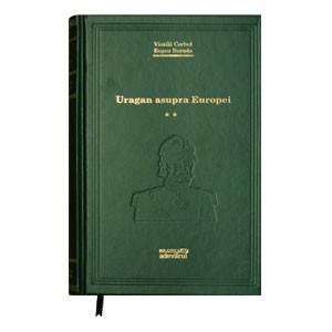 Biblioteca Adevărul, Vol. 23. Uragan asupra Europei vol. II