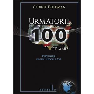 Următorii 100 de ani [Copertă tare]