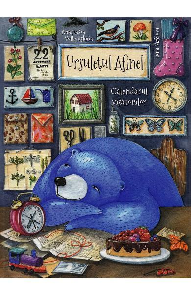 Ursulețul Afinel Calendarul visătorilor