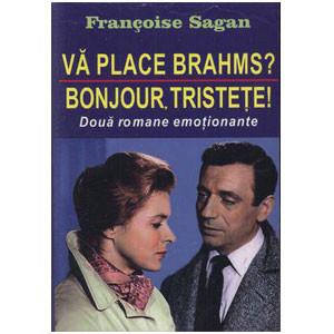 Vă Place Brahms? - Bonjour, Tristete!