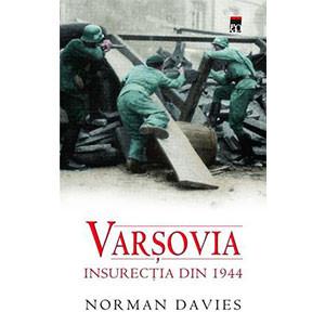 Varşovia. Insurecţia din 1944