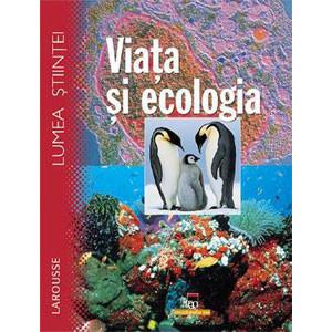 Viața și Ecologia